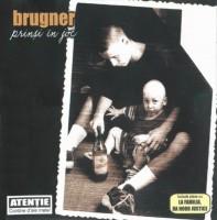 Brugner a crescut cu bere